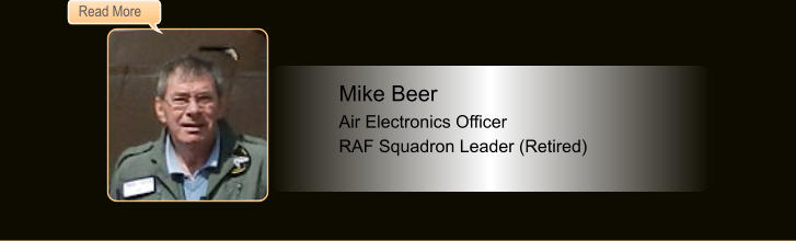 Mike Beer, Air Electronics Officer, RAF Squadron Leader (Retired)